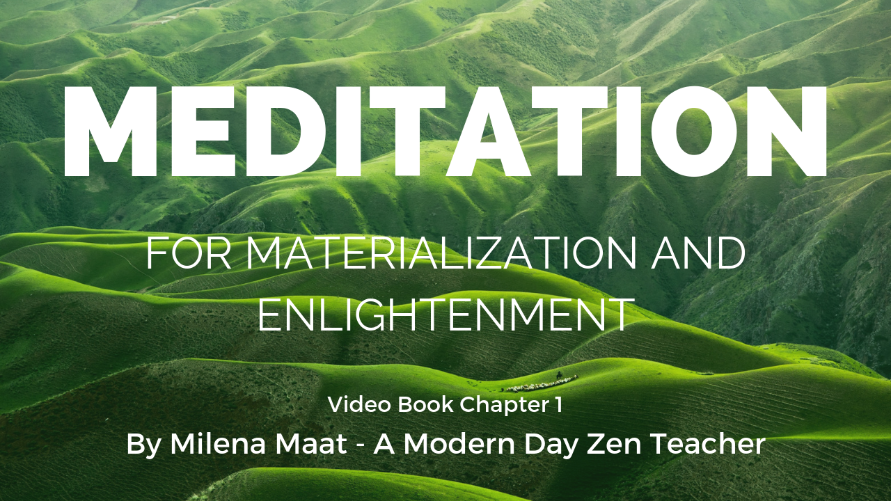 Meditation for materialization and enlightenment